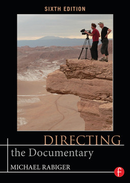 Directing the Documentary, 6th Edition