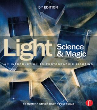 Light Science & Magic, 5th Edition