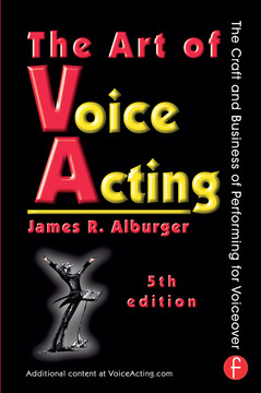 The Art of Voice Acting, 5th Edition