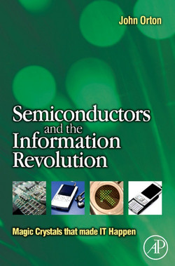 Semiconductors and the Information Revolution