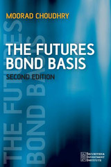 The Futures Bond Basis, Second Edition