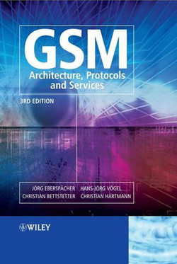GSM - Architecture, Protocols and Services, Third Edition
