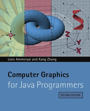 Computer Graphics for Java Programmers, Second Edition