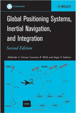Global Positioning Systems, Inertial Navigation, and Integration, Second Edition