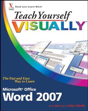 Teach Yourself VISUALLY™ Word 2007