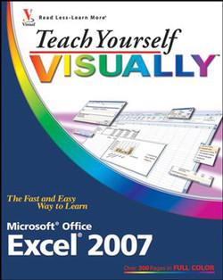 Teach Yourself VISUALLY™: Excel® 2007