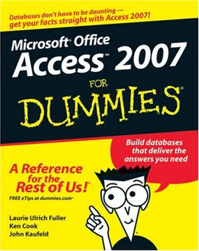 Access® 2007 For Dummies®