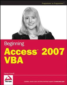 Beginning Access™ 2007 VBA