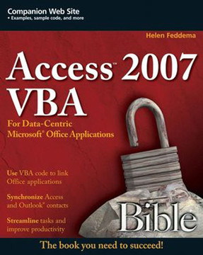 Access™ 2007 VBA Bible: For Data-Centric Microsoft® Office Applications