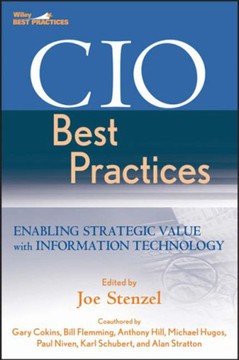 CIO Best Practices: Enabling Strategic Value with Information Technology