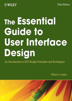The Essential Guide to User Interface Design: An Introduction to GUI Design Principles and Techniques, 3rd Edition