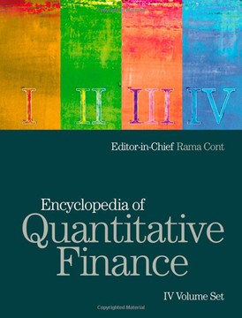 Encyclopedia of Quantitative Finance, IV Volume Set