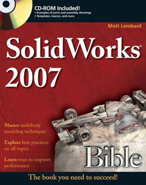 SolidWorks® 2007 Bible [Book]