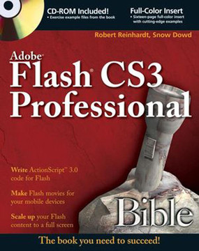 Adobe® Flash® CS3 Professional Bible