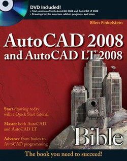 AutoCAD® 2008 and AutoCAD LT® 2008 Bible