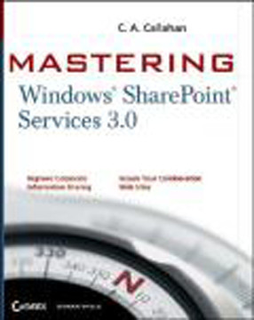 Mastering Windows® SharePoint® Services 3.0