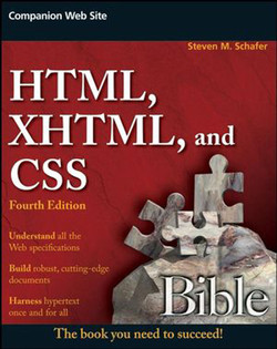 HTML, XHTML, and CSS Bible, Fourth Edition