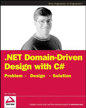 .NET Domain-Driven Design with C#: Problem – Design – Solution