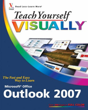 Teach Yourself VISUALLY™ Outlook® 2007