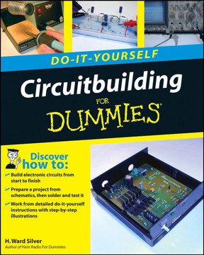 Circuitbuilding Do-It-Yourself For Dummies® [Book]
