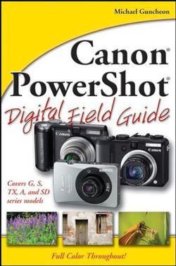 Canon® PowerShot® Digital Field Guide