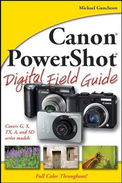 Canon® PowerShot® Digital Field Guide