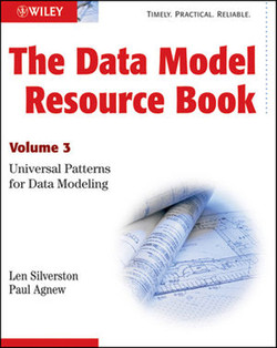 The Data Model Resource Book, Volume 3: Universal Patterns for Data Modeling