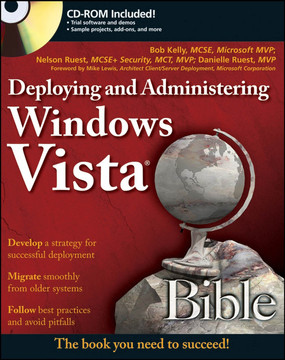 Deploying and Administering Windows Vista® Bible