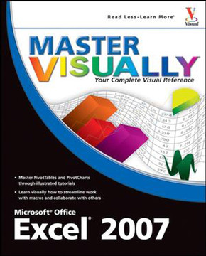 Master Visually®: Excel® 2007