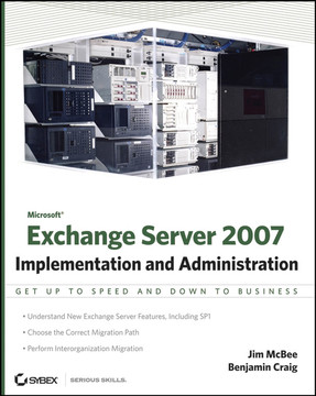 Microsoft® Exchange Server 2007: Implementation and Administration