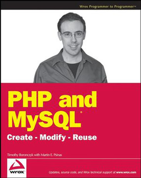 PHP and MySQL®: Create-Modify-Reuse