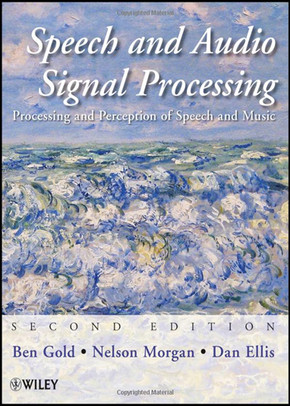 Speech and Audio Signal Processing: Processing and Perception of Speech and Music, Second Edition