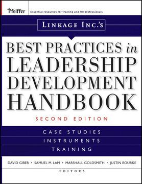 Linkage Inc's Best Practices in Leadership Development Handbook, 2nd Edition