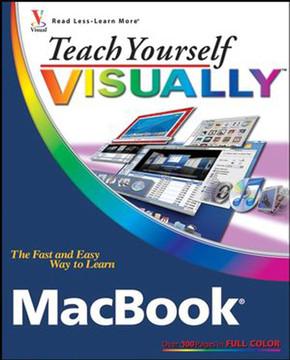 Teach Yourself VISUALLY™: MacBook®