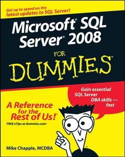 Microsoft® SQL Server® 2008 For Dummies®