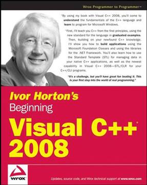 Ivor Horton's Beginning Visual C++®2008
