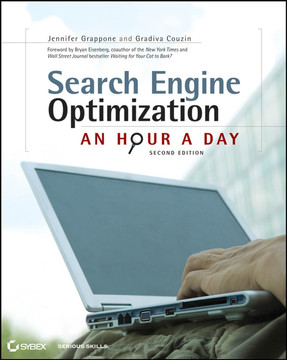 Search Engine Optimization: An Hour a Day, Second Edition