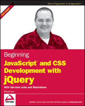 Beginning JavaScript® and CSS Development with jQuery
