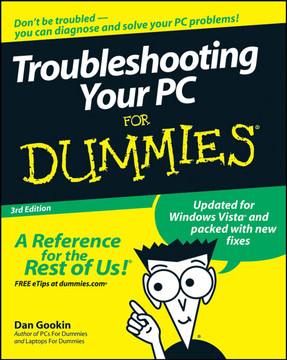 Troubleshooting Your PC For Dummies®