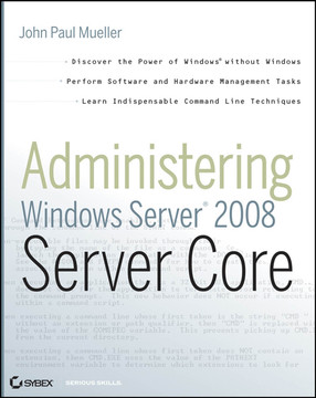 Administering: Windows Server® 2008 Server Core