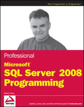 Professional Microsoft® SQL Server® 2008 Programming