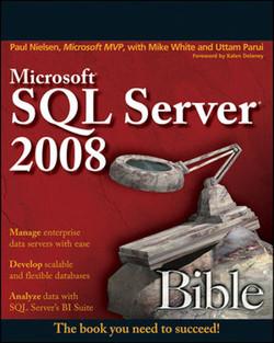 Microsoft® SQL Server® 2008 Bible