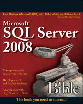 Microsoft® SQL Server® 2008 Bible