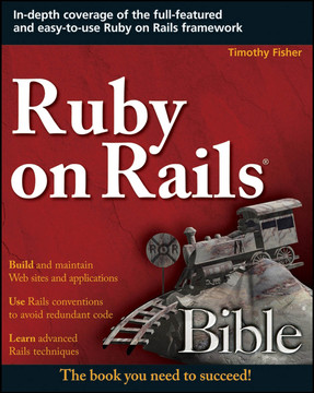 Ruby on Rails® Bible