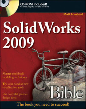 SolidWorks® 2009 Bible