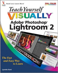 Teach Yourself VISUALLY™ Adobe® Photoshop® Lightroom® 2