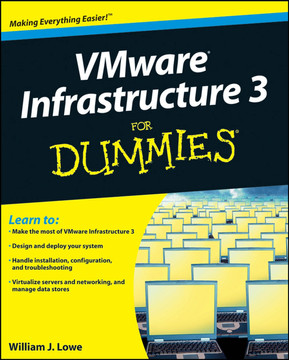 VMware® Infrastructure 3 FOR DUMMIES®