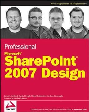 Professional Microsoft® SharePoint® 2007 Design