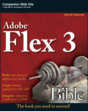 Adobe® Flex® 3 Bible