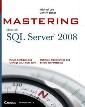 Mastering SQL Server® 2008